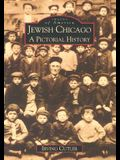 Jewish Chicago: A Pictorial History