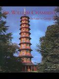 Sir William Chambers: Architect to George III