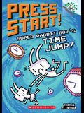 Super Rabbit Boy's Time Jump!: A Branches Book (Press Start! #9), 9
