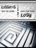 Lessons for the Lost: And the Losers Who Love Them