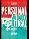 Personal and Political: Stories from the Women's Health Movement 1960-2010