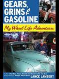 Gears, Grins & Gasoline: My Wheel Life Adventures