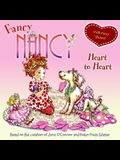 Fancy Nancy: Heart to Heart [With Sticker(s)]