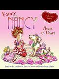 Fancy Nancy: Heart to Heart: With Fancy Stickers! [With Sticker(s)]