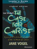 The Case for Christ/The Case for Faith--Student Edition Leader's Guide