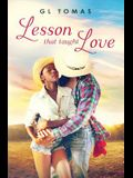 Lesson That Taught Love