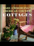 Mary Emmerling's American Country Cottages