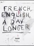 Jim Dine French: English, a Day Longer