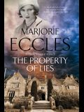 The Property of Lies: A 1930s' Historical Mystery