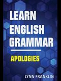 Learn English Grammar Apologies (Easy Learning Guide)