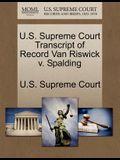 U.S. Supreme Court Transcript of Record Van Riswick V. Spalding