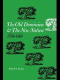 The Old Dominion and the New Nation: 1788-1801