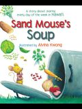 Sand Mouse's Soup: A Story about Sharing Every Day of the Week in Hawaii