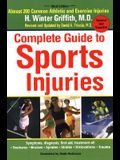 Complete Guide to Sports Injuries: How to Treat Fractures, Bruises, Sprains, Strains, Dislocations, Head Injuries