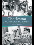 Charleston in Black and White: Race and Power in the South After the Civil Rights Movement