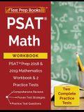 PSAT Math Workbook: PSAT Prep 2018 & 2019 Mathematics Workbook & 2 Practice Tests