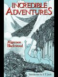 Incredible Adventures (Lovecraft's Library)