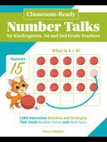 Classroom-Ready Number Talks for Kindergarten, First and Second Grade Teachers: 1000 Interactive Activities and Strategies That Teach Number Sense and