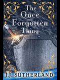 The Once and Forgotten Thing