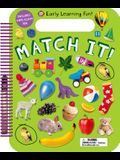 Early Learning Fun: Match It!: Includes Wipe-Clean Pen