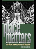 Place Matters: Metropolitics for the Twentyfirst Century