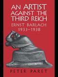 An Artist Against the Third Reich: Ernst Barlach, 1933 1938