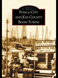Ponca City and Kay County Boom Towns