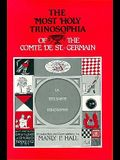 The Most Holy Trinosophia of the Comte de St. Germain (English and French Edition)