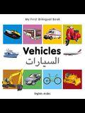 My First Bilingual Book-Vehicles (English-Arabic)