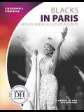 Blacks in Paris: African American Culture in Europe