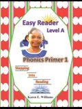 Easy Reader Level A - Phonics Primer 1