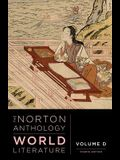 The Norton Anthology of World Literature (Fourth Edition)  (Vol. D)