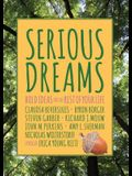 Serious Dreams: Bold Ideas for the Rest of Your Life