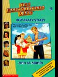 Boy-Crazy Stacey (Baby-Sitters Club, No. 8)