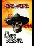 Deadworld: The Last Siesta (Deadworld