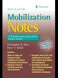 Mobilization Notes: A Rehabilitation Specialist's Pocket Guide
