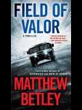 Field of Valor, Volume 3: A Thriller