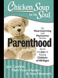 Parenthood: 101 Heartwarming and Humorous Stories about the Joys of Raising Children of All Ages