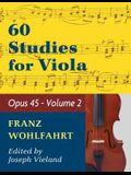 Wohlfahrt Franz 60 Studies Op. 45: Volume 2 - Viola solo