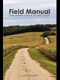 Field Manual: Iowa Farmer's Guide to Legal Issues