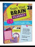 Train Your Brain: Fluency Level 1