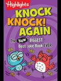 Knock, Knock! Again: The (New) Biggest, Best Joke Book Ever