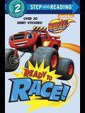 Ready to Race! (Blaze and the Monster Machines)