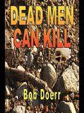 Dead Men Can Kill: (A Jim West Mystery Thriller Series Book 1)