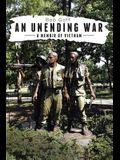 An Unending War: A Memoir of Vietnam