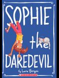 Sophie The Daredevil (Turtleback School & Library Binding Edition)