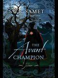 The Avant Champion: Honor