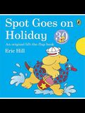 Spot Goes on Holiday. Eric Hill