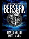 Berserk: A Dane Maddock Adventure