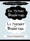 The Picture of Dorian Gray - Le Portrait de Dorian Gray: A French to English Bilingual Book With French to English Dictionary